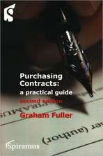 Purchasing Contracts:  A Practical Guide (Second Edition)