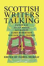 Scottish Writers Talking 4:  Jackie Kay, Allan Massie, Ian Rankin, James Robertson, William (Bill) Watson