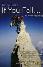 If You Fall – It`s a New Beginning