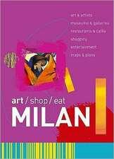 art/shop/eat Milan