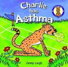 Charlie Has Asthma