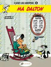 Lucky Luke Vol. 6: Ma Dalton