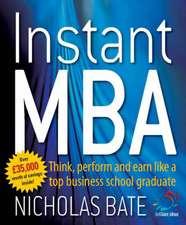 Bate, N: Instant MBA