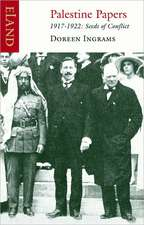 Palestine Papers, 1917-1922:  Seeds of Conflict