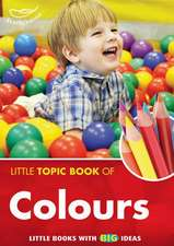 Little Topic Book of Colours