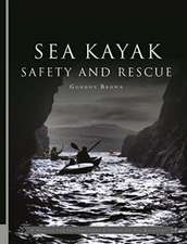 Sea Kayak Safety and Rescue
