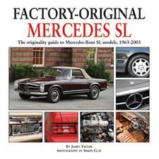 Mercedes SL:  The Originality Guide to Mercedes-Benz SL Models, 1963-2003