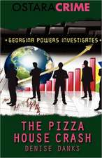 The Pizza House Crash