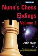 Nunn's Chess Endings, Volume 2:  Fundamental Chess Openings