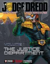 Judge Dredd: The Mega-city One Archives Vol. 1: The Justice Department