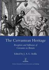 The Cervantean Heritage: Reception and Influence of Cervantes in Britain