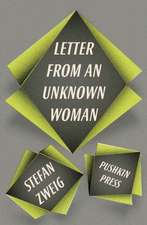 Letter from an Unknown Woman and Other Stories:  A Mosaic Novel