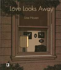 Love Looks Away