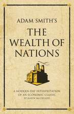 "Adam Smith's The ""Wealth of Nations"""