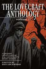 The Lovecraft Anthology: Volume II