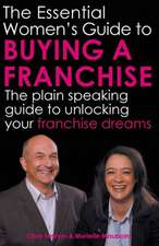 The Essential Women's Guide to Buying a Franchise