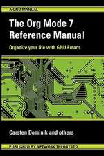 The Org Mode 7 Reference Manual - Organize Your Life with GNU Emacs:  Server Administration Guide