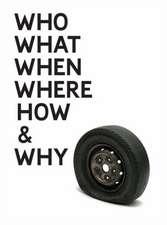 Gavin Turk: Who What When Where How & Why