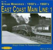 Steam Memories 1950's-1960; S East Coast Main Line; 1