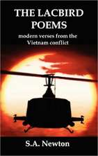 The Lacbird Poems; Modern Verses from the Vietnam Conflict