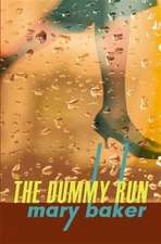 The Dummy Run