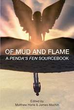 Of Mud and Flame – A Penda`s Fen Sourcebook