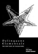 Delinquent Elementals – The Very Best Of Pagan News