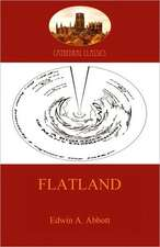 Flatland - A Romance of Many Dimensions (Aziloth Books):  The Fast-Paced Sequel to Kidnapped (Aziloth Books)