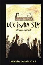 Lucinda Sly: The Last Woman to be Hanged in Carlow