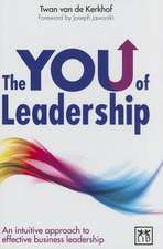 The You of Leadership:  An Intuitive Approach to Effective Business Leadership