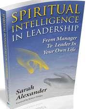 Spiritual Intelligence in Leadership