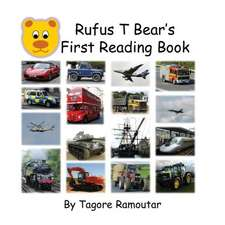 Rufus T Bear's First Reading Book:  I Love Trains