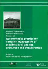 Recommended Practice for Corrosion Management of Pipelines in Oil and Gas Production and Transportation