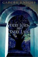 Faery Loves and Faery Lais