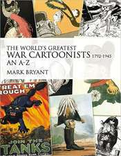 The World's Greatest War Cartoonists and Caricaturists, 1792-1945:  North Africa, June 1940-January 1942