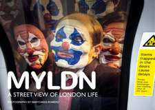 Myldn: A Street View of London Life