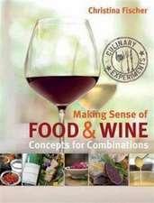 Making Sense of Food & Wine