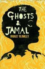 The Ghosts & Jamal