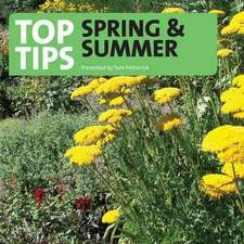 Petheric, T: Top Tips for Spring and Summer