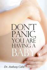 Don't Panic, You Are Having a Baby