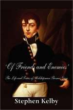 'Of Friends and Enemies' the Life and Times of Midshipman Thomas Grey