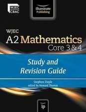 WJEC A2 Mathematics Core 3 & 4