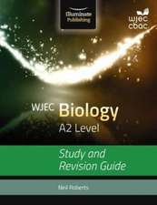 WJEC Biology for A2: Study and Revision Guide