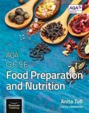 AQA GCSE Food Preparation and Nutrition
