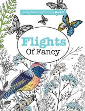 Really Relaxing Colouring Book 5: Flights of Fancy