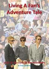 Living a Fan's Adventure Tale