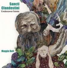 Sancti Clandestini: Undercover Saints