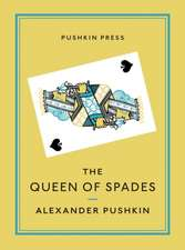 The Queen of Spades and Selected Works:  Hopscotch