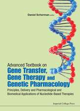 Advanced Textbook on Gene Transfer, Gene Therapy and Genetic Pharmacology