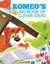 Gree, A: Romeo's Big Book of Clever Ideas